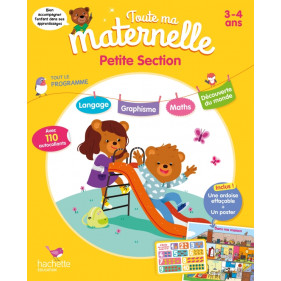 Toute ma maternelle - Petite Section 3-4 ans