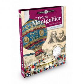 Scientifiques Inventeurs - Les Frères Montgolfier