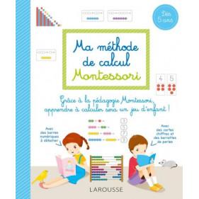Larousse - Ma méthode de calcul Montessori