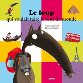 Mes grands albums - LE LOUP QUI VOULAIT FAIRE LE TOUR DU MONDE (Grand format)