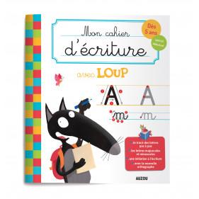 Mon cahier de soutien - MON CAHIER D'ÉCRITURE AVEC LOUP