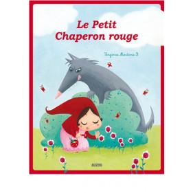 LES P'TITS CLASSIQUES - LE PETIT CHAPERON ROUGE