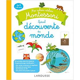 Montessori : Mes cahiers Ateliers - Découverte du monde