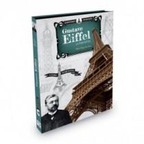 Scientifiques Inventeurs - Gustave Eiffel. La Tour Eiffel