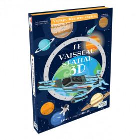 Voyage, découvre, explore - Le Vaisseau Spatial 3D