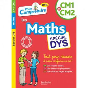 DYS - Pour comprendre DYS Les maths spécial DYS CM1 / CM2