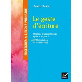 Le geste d'écriture Danièle Dumont_Différenciation et tranversalité