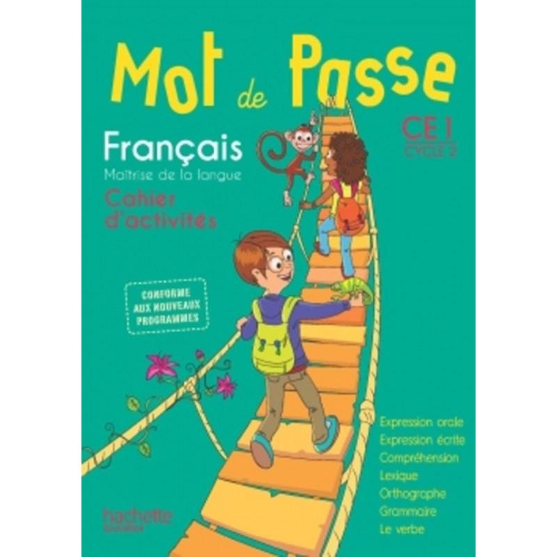 Mot de passe CE1 - Cycle 2 - Français - Cahier d'activités