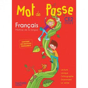 Mot de passe CE2 - Cycle 2 - Français - Guide pédagogique