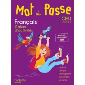 Mot de passe CM1 - Cycle 3 - Français - Cahier d'activités