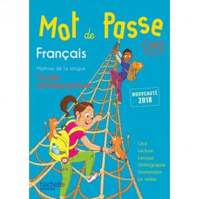 Mot de passe CM2 - Cycle 3 - Français - Guide pédagogique