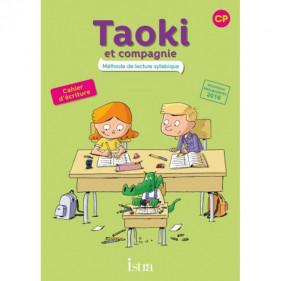 Taoki et compagnie - Méthode de lecture syllabique - CP - Cahier d'écriture