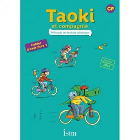 Taoki et compagnie - Méthode de lecture syllabique - CP - Cahier d'exerices 1