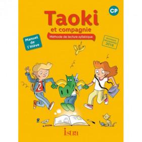 Taoki et compagnie - Méthode de lecture syllabique - CP - Manuel de l'éléve